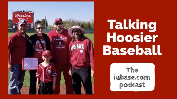 Talking Hoosier Baseball – Season 2 Episode 1  – iubase com
